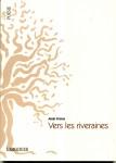 Vers les riveraines, l'Amourier éditions, Alain Freixe